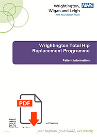 Wrightington Hospital Total Hip Replacement Patient Information guide